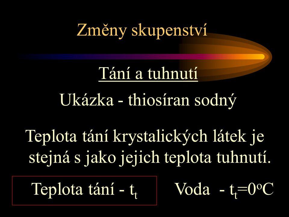 Změny skupenství Výpočet tepla m = 5 kg l t = 334kJ/kg c = 4,2 kJ/kg.oC L t = .