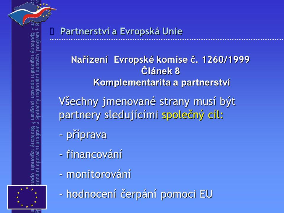 Partnerství a Evropská Unie  Nařízení Evropské komise č.