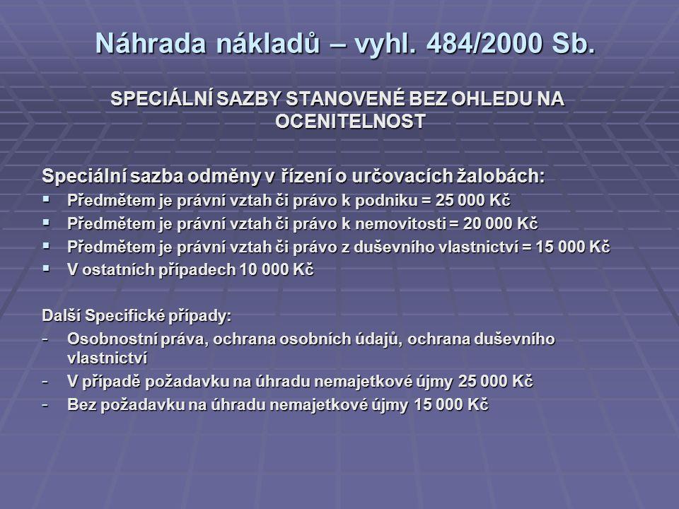 Náhrada nákladů – vyhl.484/2000 Sb.