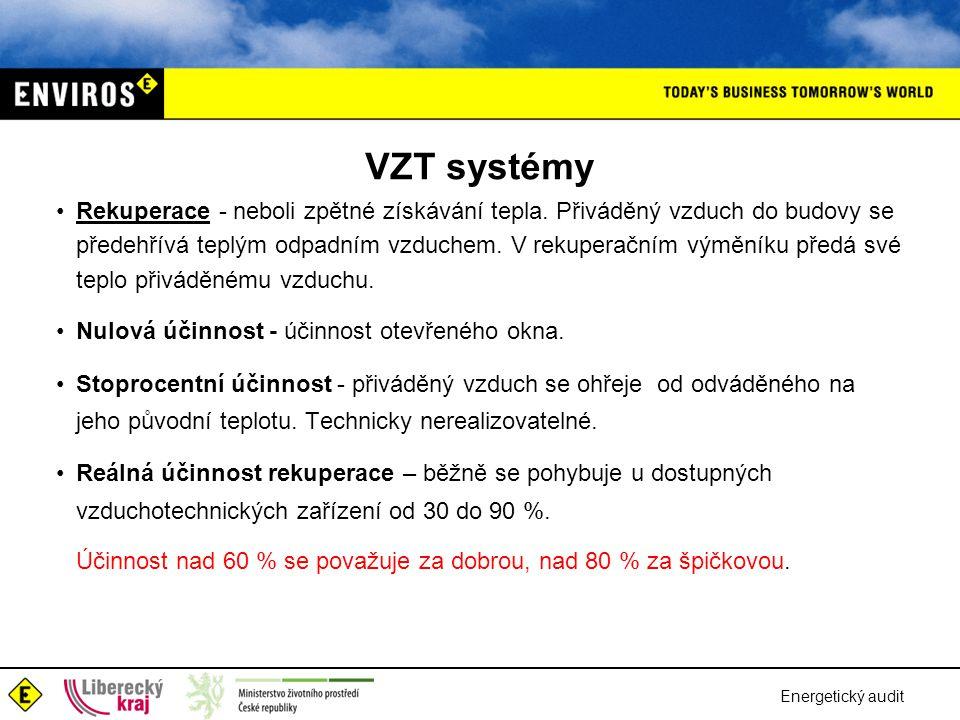 VZT systémy •Rekuperace - neboli zpětné získávání tepla. Přiváděný vzduch do budovy se předehřívá teplým odpadním vzduchem. V rekuperačním výměníku př