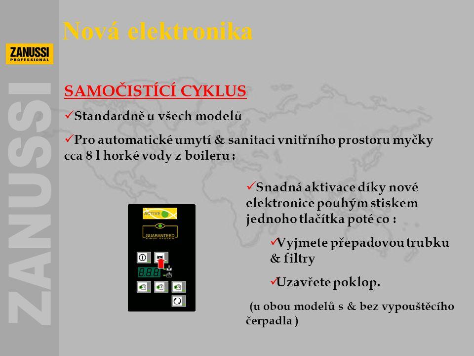 SAMOČISTÍCÍ CYKLUS  Standardně u všech modelů  Pro automatické umytí & sanitaci vnitřního prostoru myčky cca 8 l horké vody z boileru :  Snadná akt