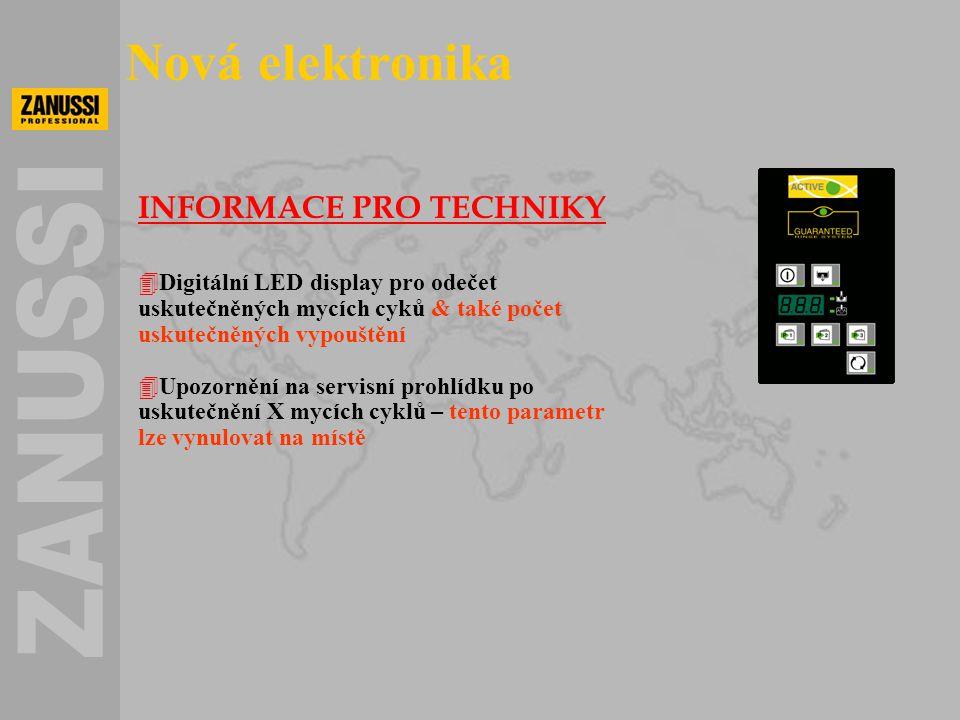 INFORMACE PRO TECHNIKY 4Digitální LED display pro odečet uskutečněných mycích cyků & také počet uskutečněných vypouštění 4Upozornění na servisní prohl