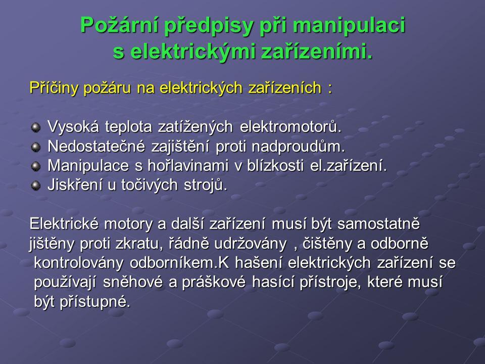 Opakování: Uveďte hlavní zásady při první pomoci při úrazu elektrickým proudem.