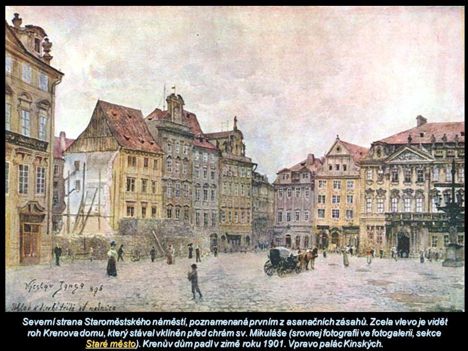 Severní strana Staroměstského náměstí, poznamenaná prvním z asanačních zásahů. Zcela vlevo je vidět roh Krenova domu, který stával vklíněn před chrám