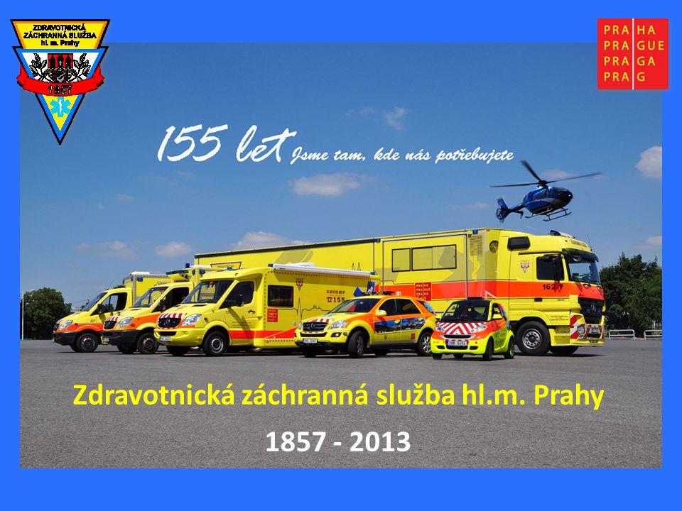 Zdravotnická záchranná služba hl.m. Prahy 1857 - 2013 Zdravotnická záchranná služba hl.m. Prahy 1857 - 2013
