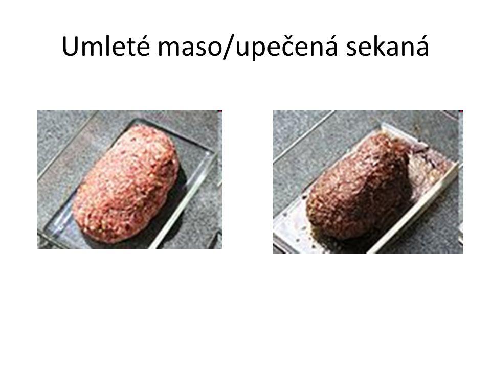 Umleté maso/upečená sekaná