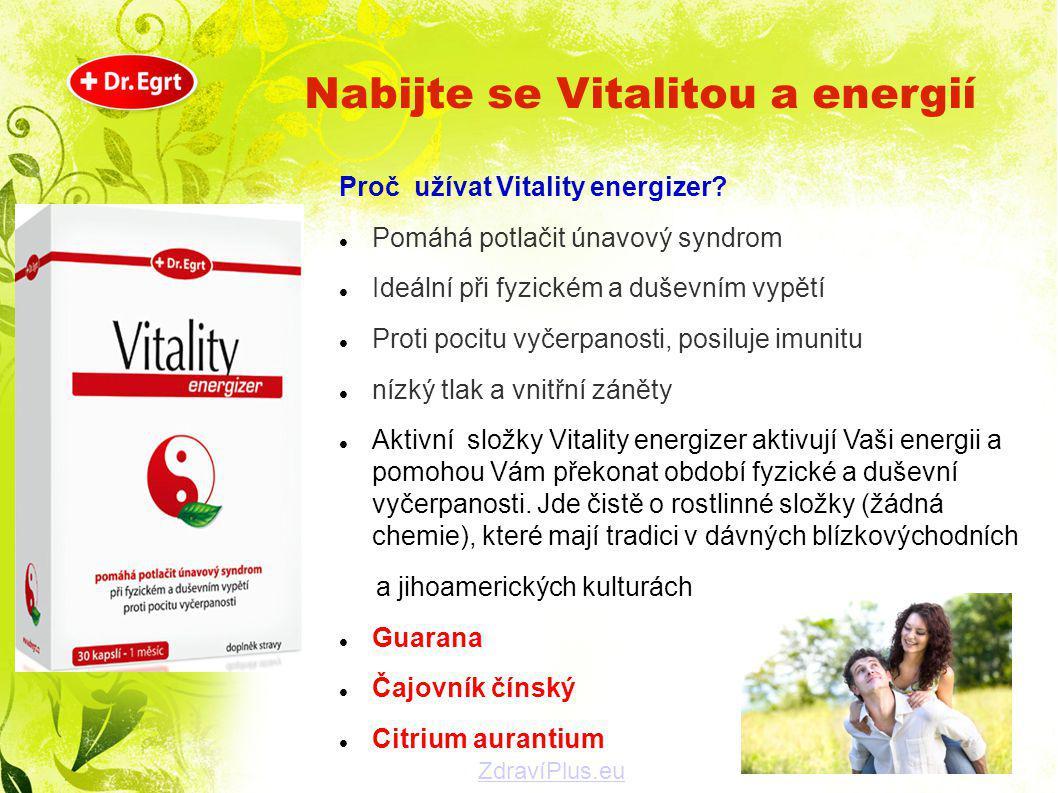 Proč užívat Vitality energizer?  Pomáhá potlačit únavový syndrom  Ideální při fyzickém a duševním vypětí  Proti pocitu vyčerpanosti, posiluje imuni