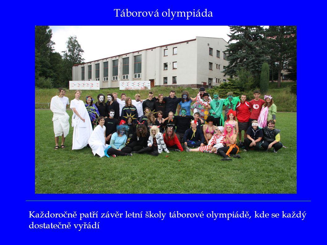 Táborová olympiáda Každoročně patří závěr letní školy táborové olympiádě, kde se každý dostatečně vyřádí