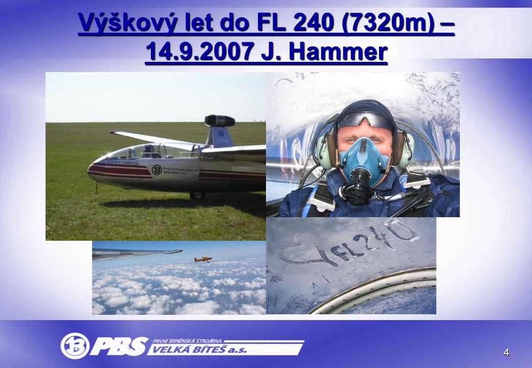 4 Výškový let do FL 240 (7320m) – 14.9.2007 J. Hammer