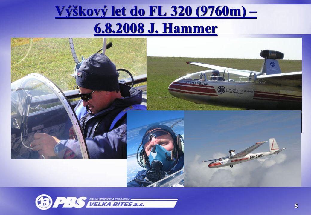 5 Výškový let do FL 320 (9760m) – 6.8.2008 J. Hammer