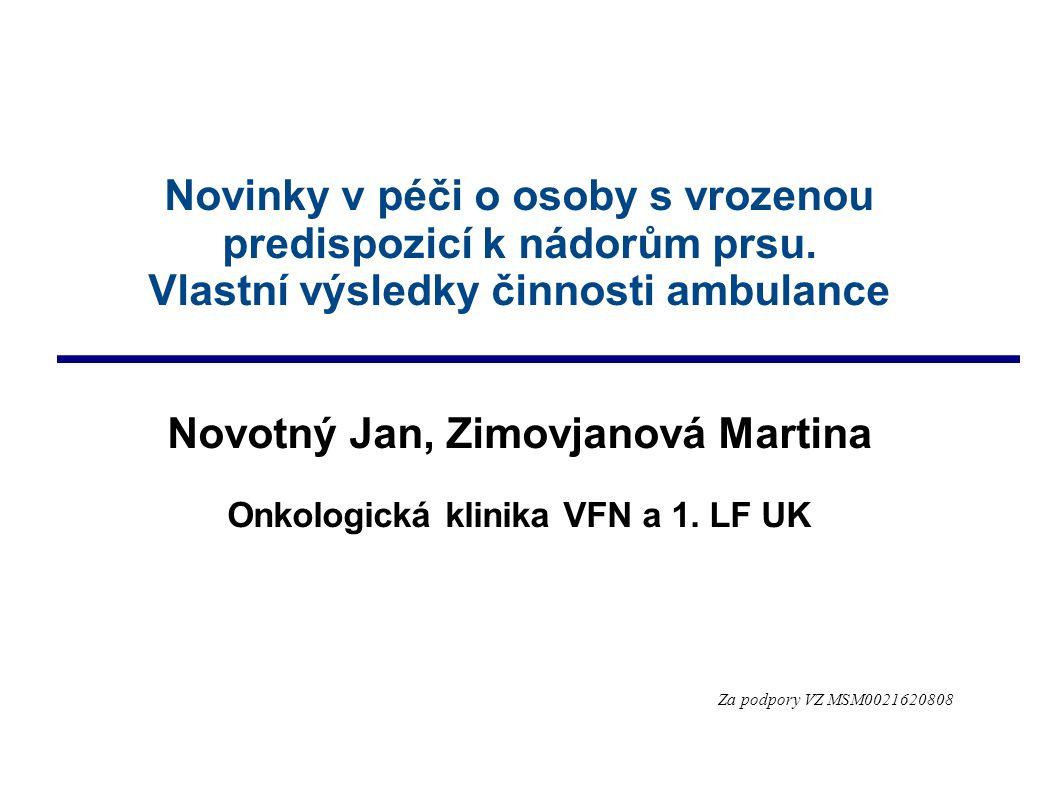 Činnost specializované poradny při Onkologické klinice VFN  Závěr 1.