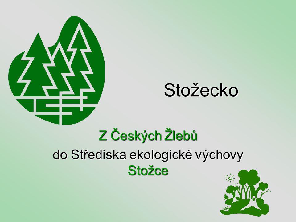Stožecko Z Českých Žlebů do Střediska ekologické výchovy Stožce