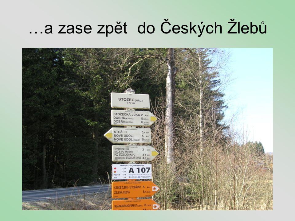 …a zase zpět do Českých Žlebů