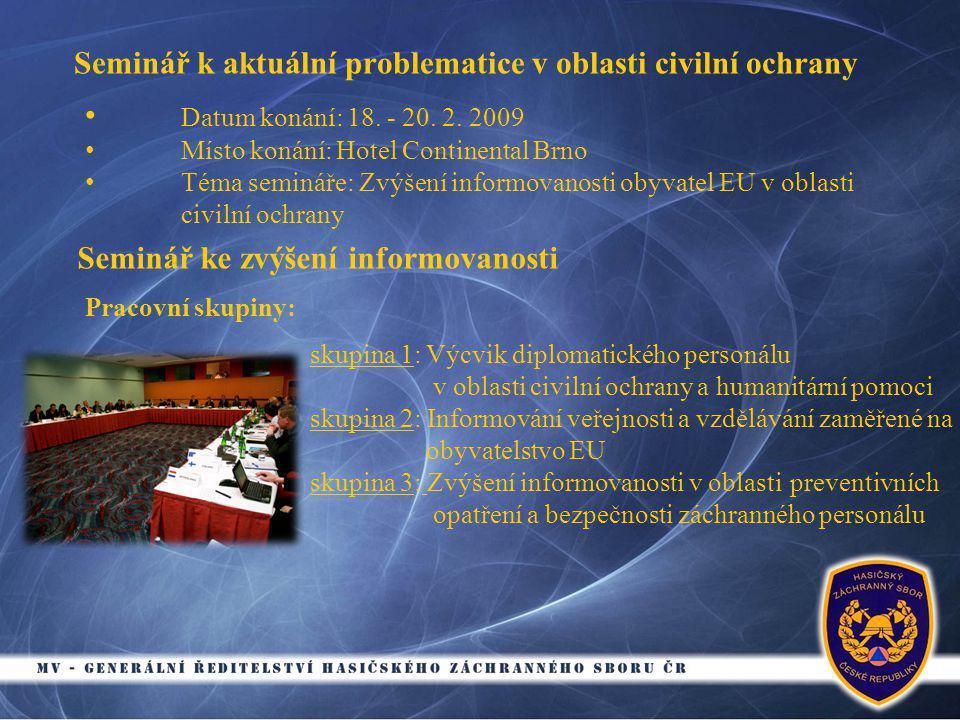 Seminář k aktuální problematice v oblasti civilní ochrany • Datum konání: 18.