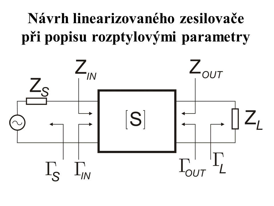 Návrh linearizovaného zesilovače při popisu rozptylovými parametry