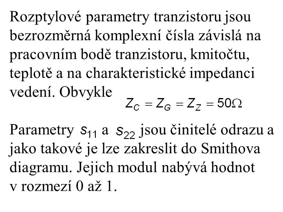 Rozptylové parametry tranzistoru jsou bezrozměrná komplexní čísla závislá na pracovním bodě tranzistoru, kmitočtu, teplotě a na charakteristické imped