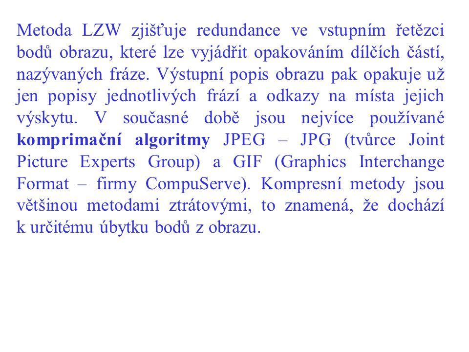 Metoda LZW zjišťuje redundance ve vstupním řetězci bodů obrazu, které lze vyjádřit opakováním dílčích částí, nazývaných fráze. Výstupní popis obrazu p