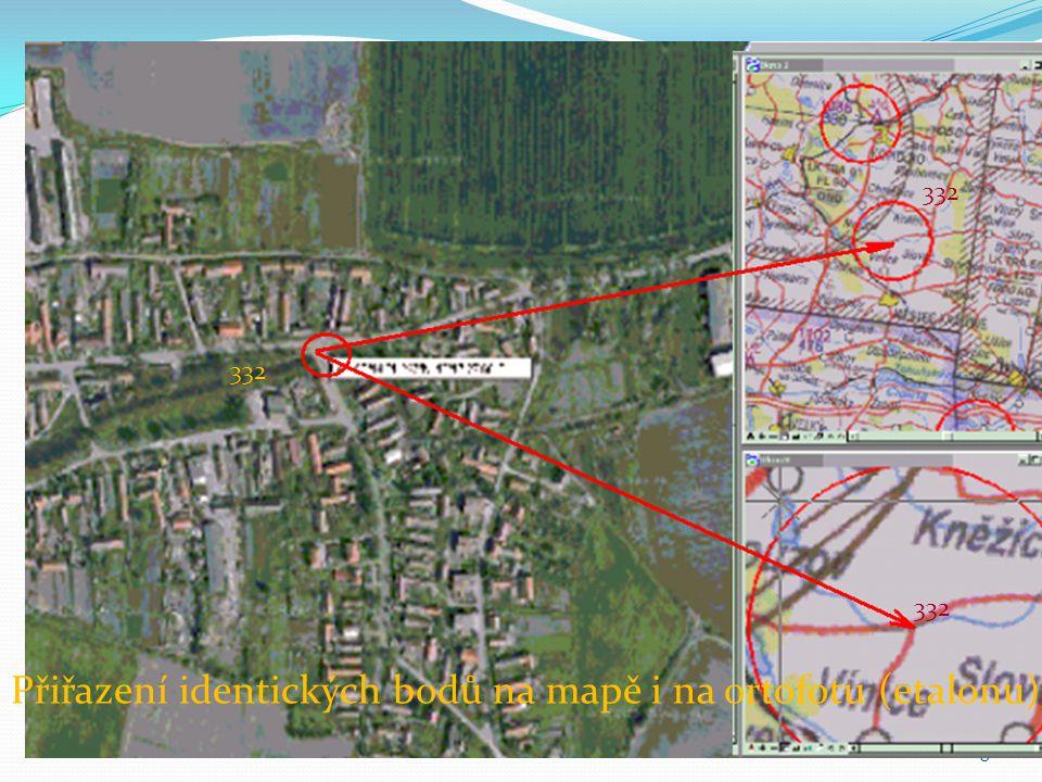 8 332 Přiřazení identických bodů na mapě i na ortofotu (etalonu)