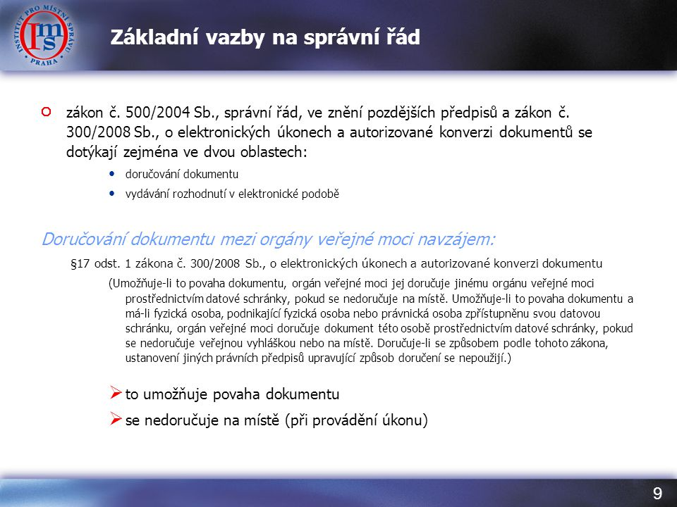 9 Základní vazby na správní řád zákon č.