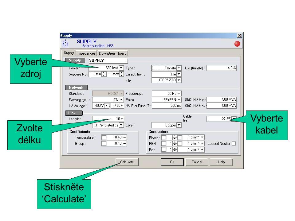 Zvolte N a S pracuje-li vývod při napájení z generátoru Stiskněte 'calculate'