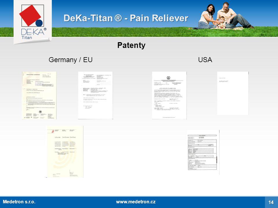Certifikáty DeKa-Titan ® - Pain Reliever USAEUEgyptAustralia 15 Medetron s.r.o. www.medetron.cz