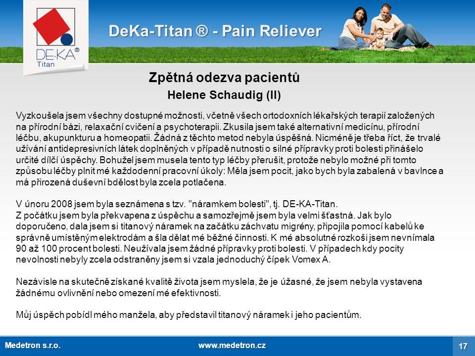 18 Kontaktní informace DeKa-Titan ® - Pain Reliever Česká republika Slovensko Medetron s.r.o.