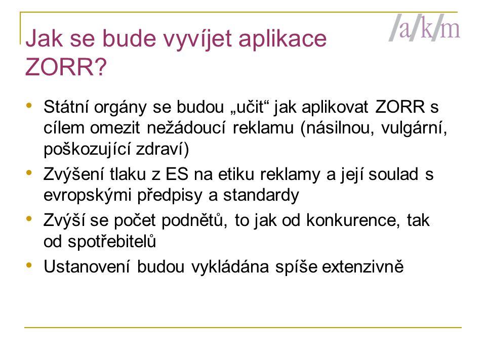 Jak se bude vyvíjet aplikace ZORR.