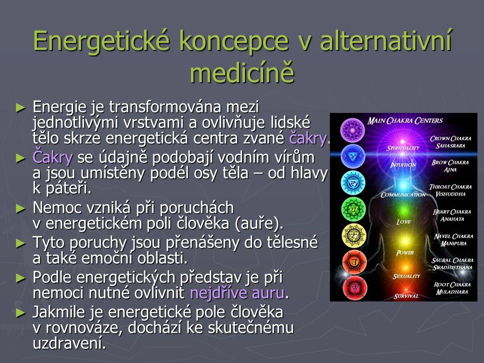 ► Energie je transformována mezi jednotlivými vrstvami a ovlivňuje lidské tělo skrze energetická centra zvané čakry.