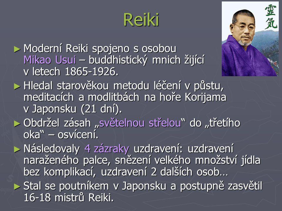 Reiki ► Moderní Reiki spojeno s osobou Mikao Usui – buddhistický mnich žijící v letech 1865-1926.