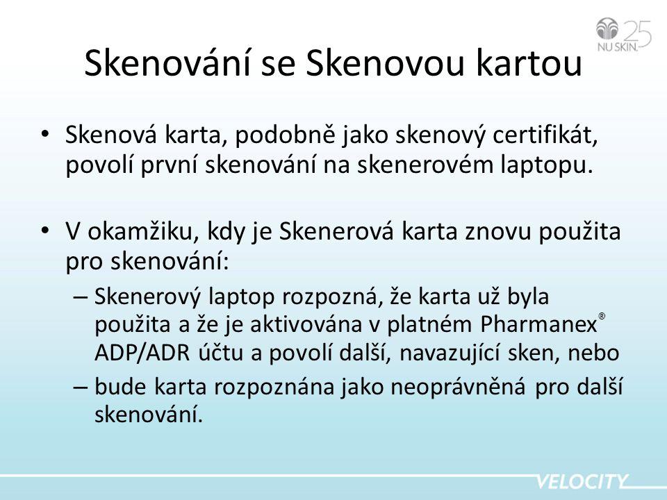 Skenování se Skenovou kartou • Skenová karta, podobně jako skenový certifikát, povolí první skenování na skenerovém laptopu.