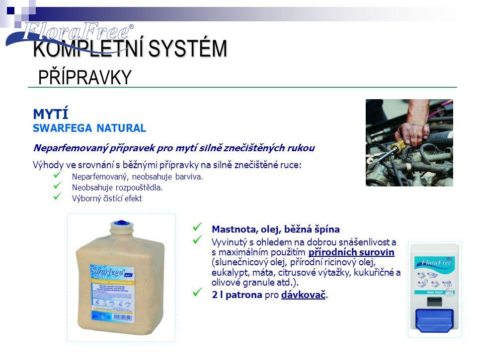 MYTÍ SWARFEGA NATURAL Neparfemovaný přípravek pro mytí silně znečištěných rukou Výhody ve srovnání s běžnými přípravky na silně znečištěné ruce:  Nep