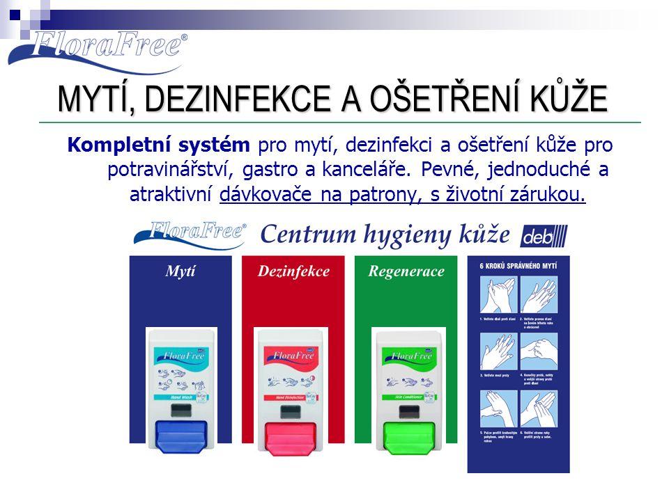 MYTÍ, DEZINFEKCE A OŠETŘENÍ KŮŽE Kompletní systém pro mytí, dezinfekci a ošetření kůže pro potravinářství, gastro a kanceláře. Pevné, jednoduché a atr