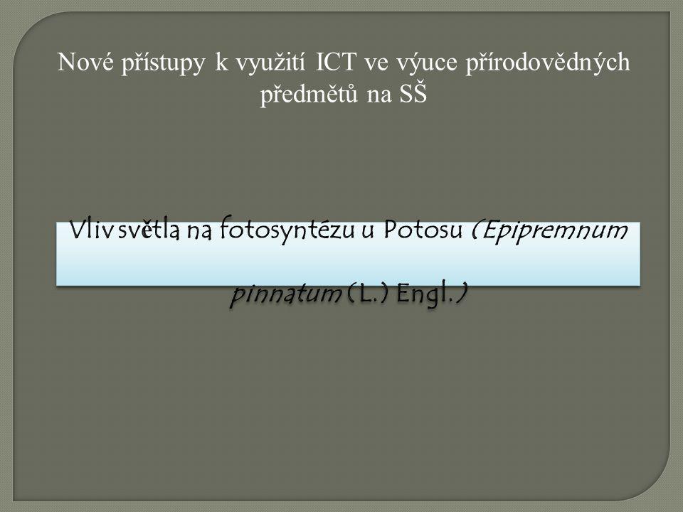 Nové přístupy k využití ICT ve výuce přírodovědných předmětů na SŠ