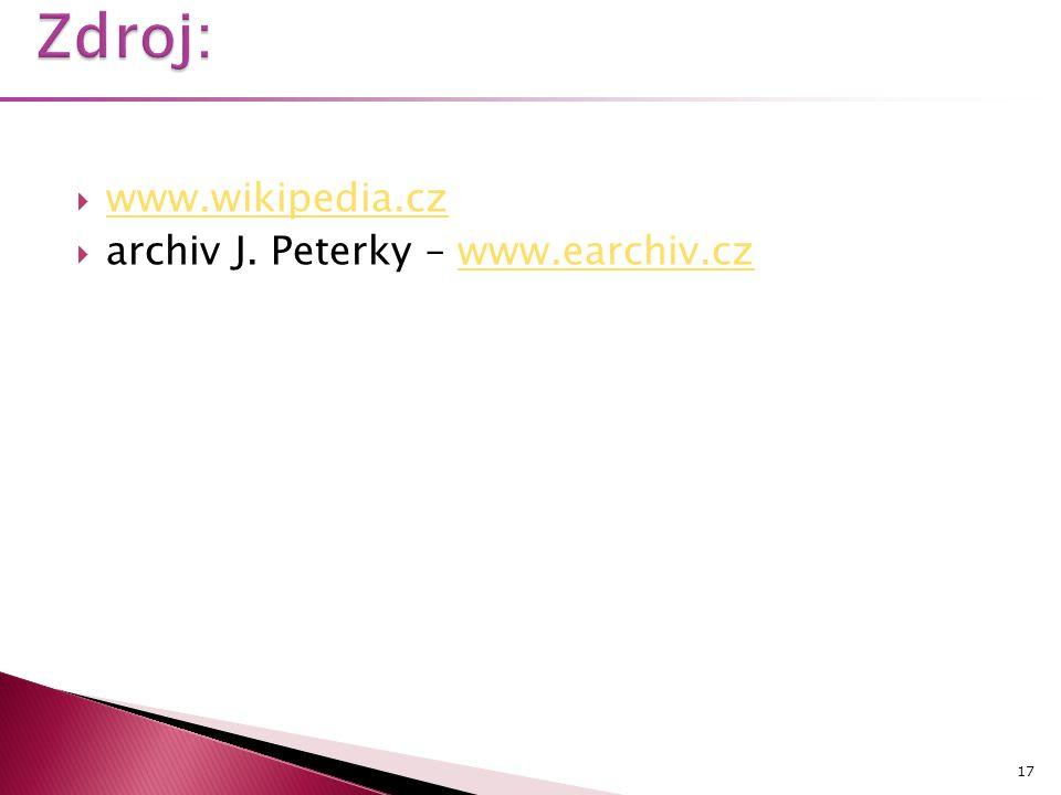  www.wikipedia.cz www.wikipedia.cz  archiv J. Peterky – www.earchiv.czwww.earchiv.cz 17