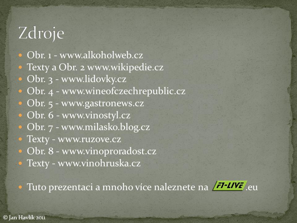  Obr.1 - www.alkoholweb.cz  Texty a Obr. 2 www.wikipedie.cz  Obr.