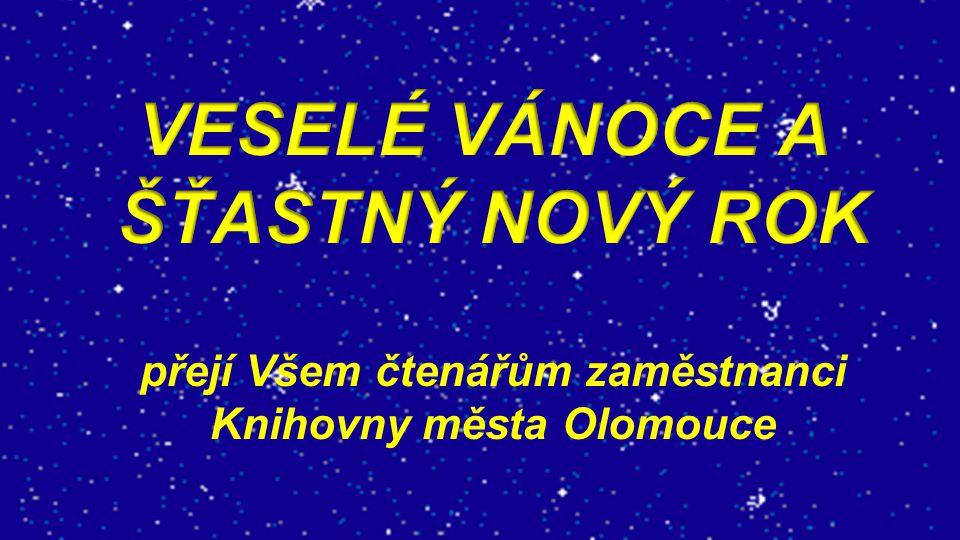 přejí Všem čtenářům zaměstnanci Knihovny města Olomouce