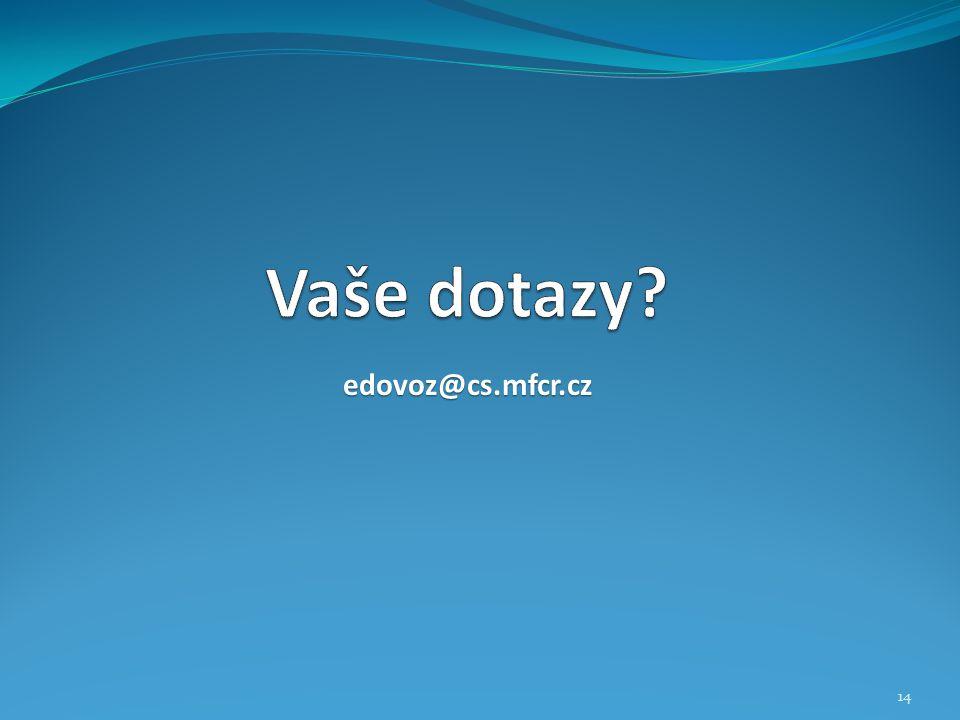 edovoz@cs.mfcr.cz 14