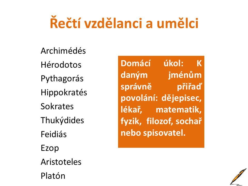 Zdroje www.office.microsoft.comwww.office.microsoft.com úvodní obrázek, masky a víno http://en.wikipedia.org/wiki/File:Wachstafel_rem.jpghttp://en.wikipedia.org/wiki/File:Wachstafel_rem.jpg PRAEFCKE, Andreas.