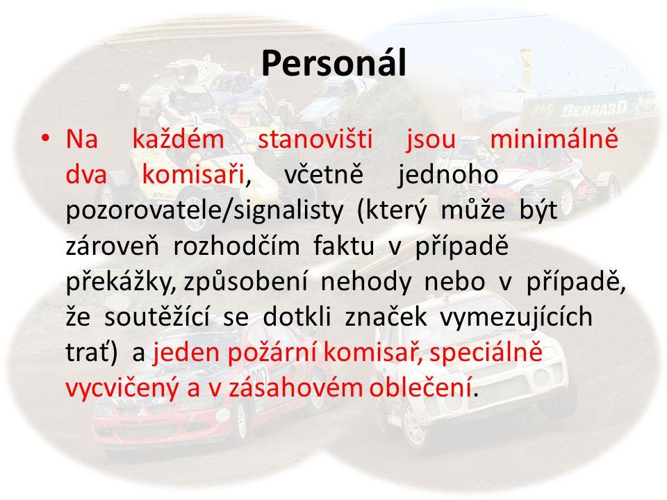 Personál • Na každém stanovišti jsou minimálně dva komisaři, včetně jednoho pozorovatele/signalisty (který může být zároveň rozhodčím faktu v případě