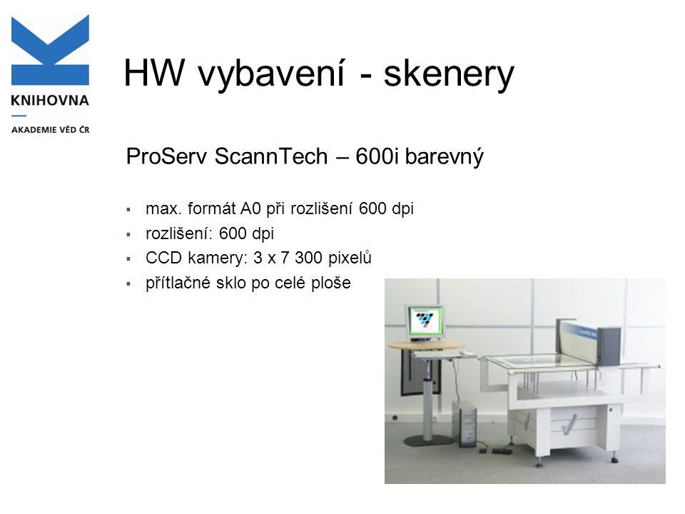 HW vybavení - skenery ProServ ScannTech – 600i barevný  max. formát A0 při rozlišení 600 dpi  rozlišení: 600 dpi  CCD kamery: 3 x 7 300 pixelů  př