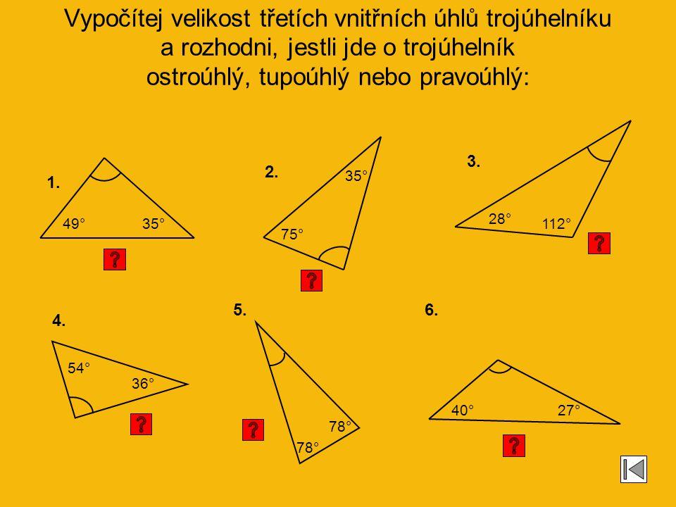 Správné řešení: pravoúhlý obecný rovnoramenný obecný pravoúhlý rovnostranný rovnoramenný