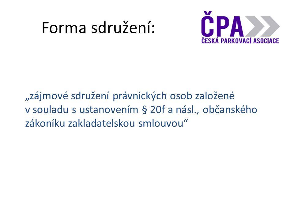 """Forma sdružení: """"zájmové sdružení právnických osob založené v souladu s ustanovením § 20f a násl., občanského zákoníku zakladatelskou smlouvou"""