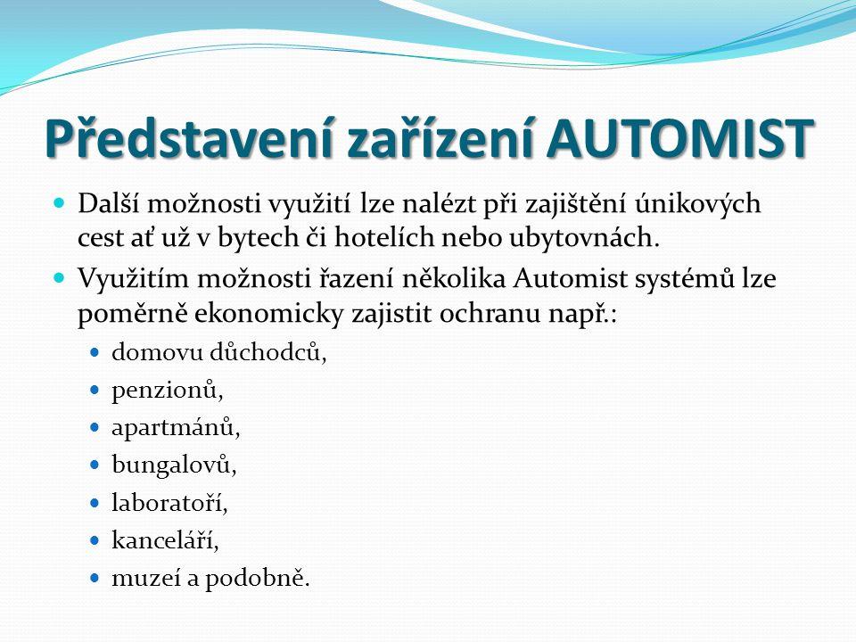 Představení zařízení AUTOMIST  Instalace Automist je limitována minimálním potřebným tlakem vody a průtokem 6 a více litrů za minutu a nezávislým přívodem elektrického proudu 230V – 50 Hz.
