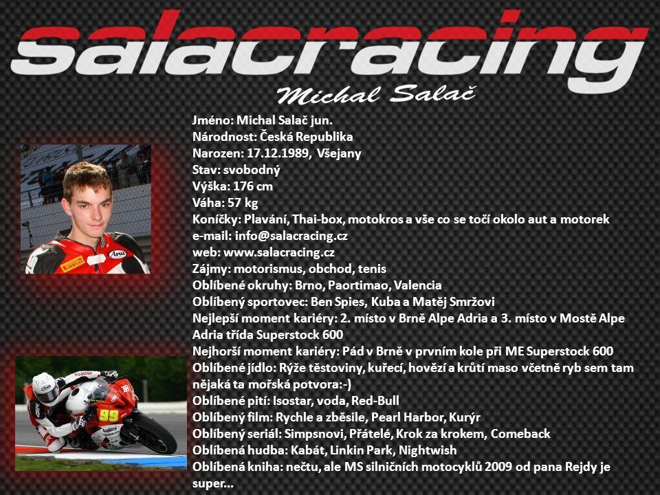 •2006 - 4.místo MČR 125ccm Sportproduction •2007 - 1.místo MČR 125ccm Sportproduction, 8.místo Alpe- Adria Cup •2008 - 2.místo MČR Volná třída do 600ccm, 10.místo MČR Supersport •2009 – průběžné 1.místo v Alpe-Adria Cup.