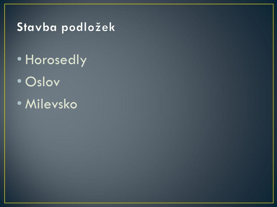 • Horosedly • Oslov • Milevsko