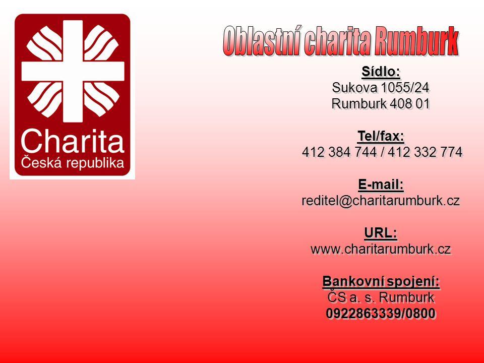 Sídlo: Sukova 1055/24 Rumburk 408 01 Tel/fax: 412 384 744 / 412 332 774 E-mail: reditel@charitarumburk.cz URL: www.charitarumburk.cz Bankovní spojení: