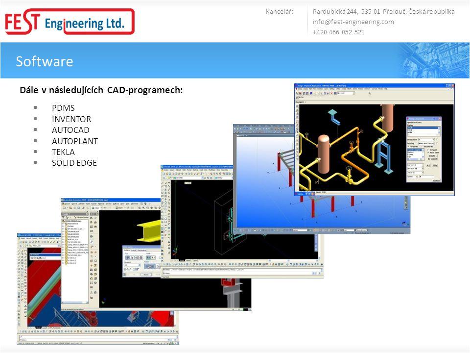 Software Kancelář: Pardubická 244, 535 01 Přelouč, Česká republika info@fest-engineering.com +420 466 052 521 Dále v následujících CAD-programech:  P