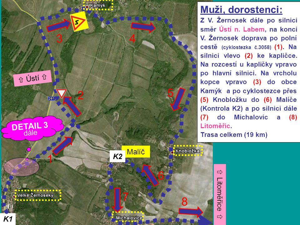 K1 Muži, dorostenci: Z V.Žernosek dále po silnici směr Ústí n.