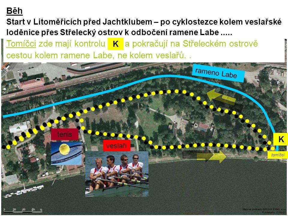 rameno Labe K veslaři tenis Běh Start v Litoměřicích před Jachtklubem – po cyklostezce kolem veslařské loděnice přes Střelecký ostrov k odbočení ramen