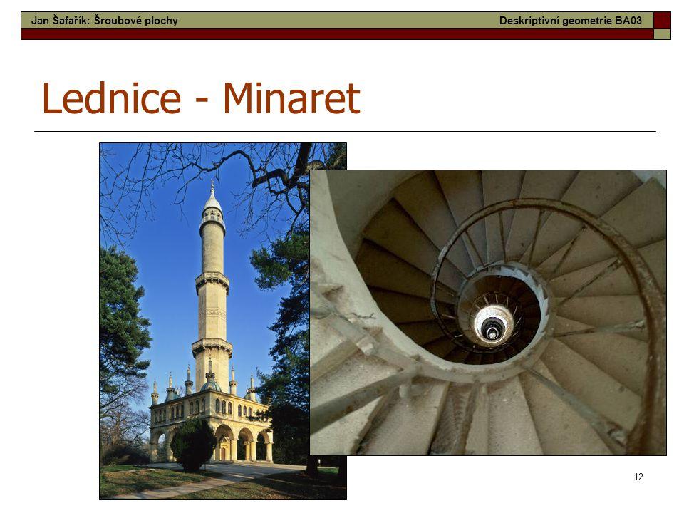 12 Lednice - Minaret Jan Šafařík: Šroubové plochyDeskriptivní geometrie BA03